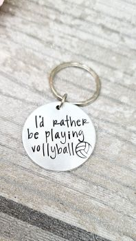 Id rather be playing Vollyball Keyring