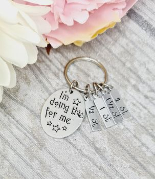 I'm doing this for me - Weight loss keyring with 4x charms