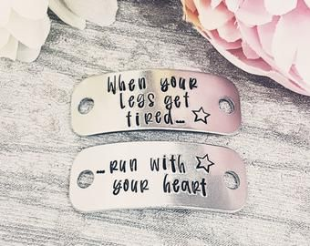 When your legs get tired.. Run with your heart - Trainer Tags