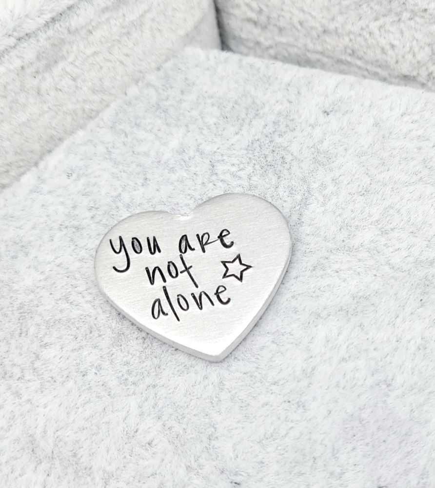 **FIVER FRIDAY**  You Are Not Alone - Heart Token