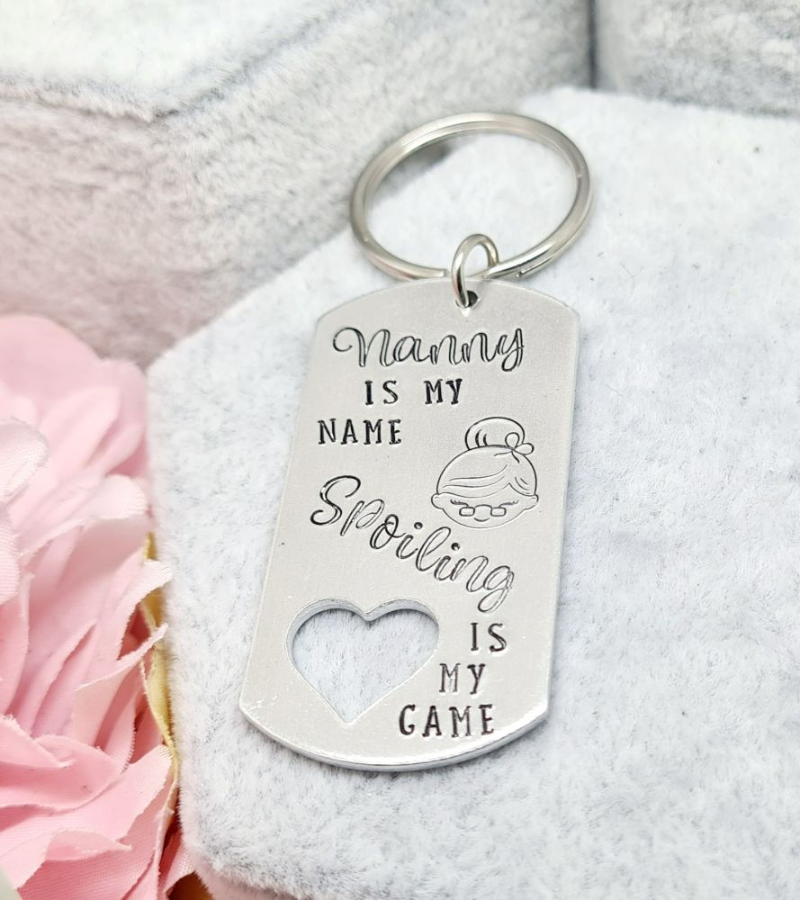 Nanny is my name.. Spoiling is my game - Nanny Keyring **SUNDAY SPECIAL 11/