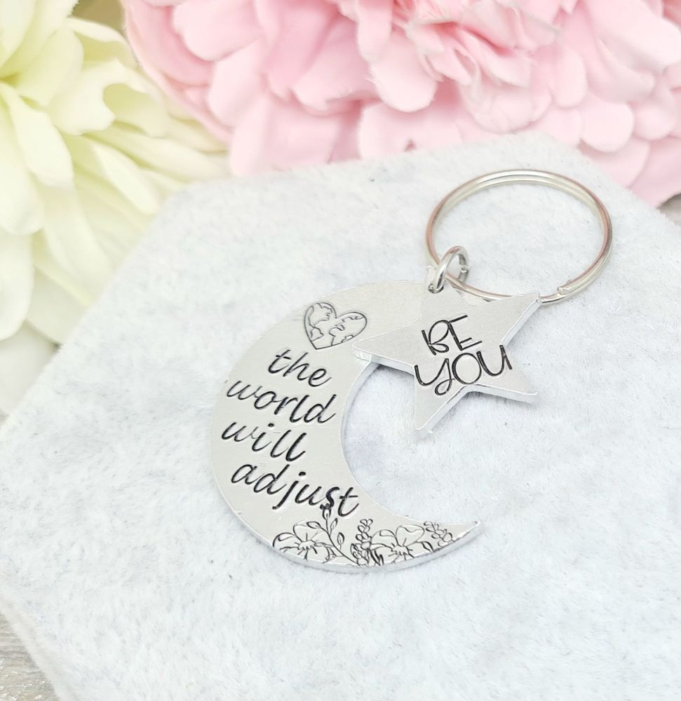Be You - The world will adjust - Moon & Star - Keyring