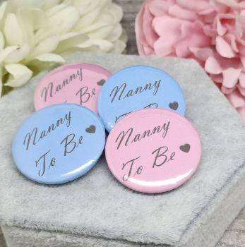 Nanny To Be - Mini Pin Badges - 32mm