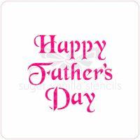 Happy Father's Day Cupcake Stencil (Elegant)