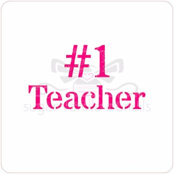 No. 1 Teacher Cupcake Stencil