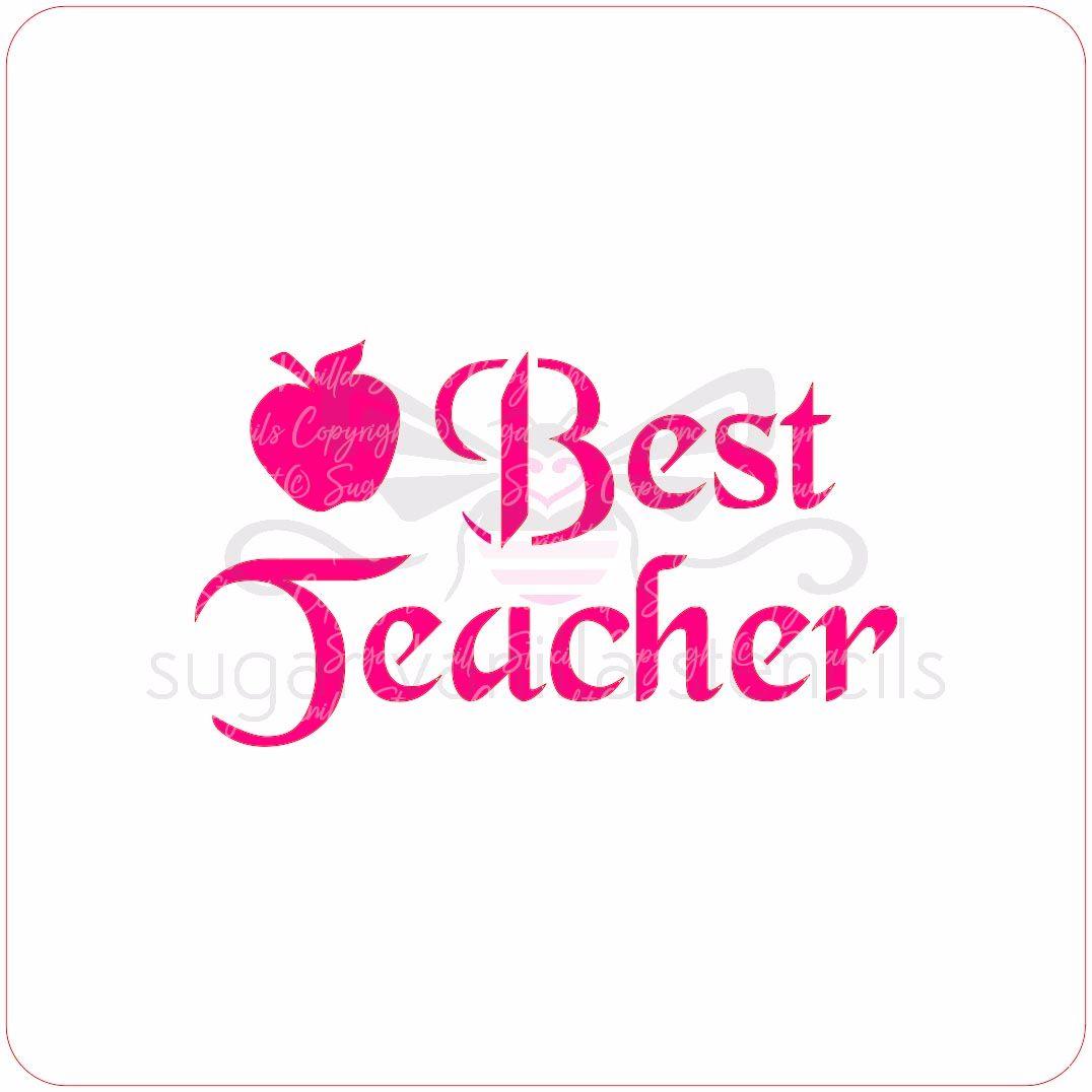 Best Teacher Cupcake Stencil