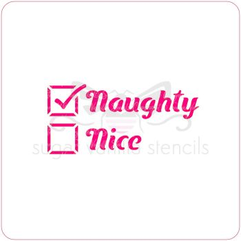 Naughty (yes!) or Nice Cupcake Stencil