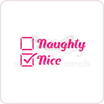 Naughty or Nice (yes!) Cupcake Stencil