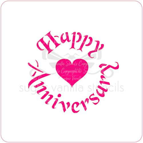 Happy Anniversary (with Heart) Cupcake Stencil