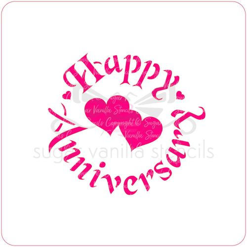 Happy Anniversary (with Two Hearts) Cupcake Stencil