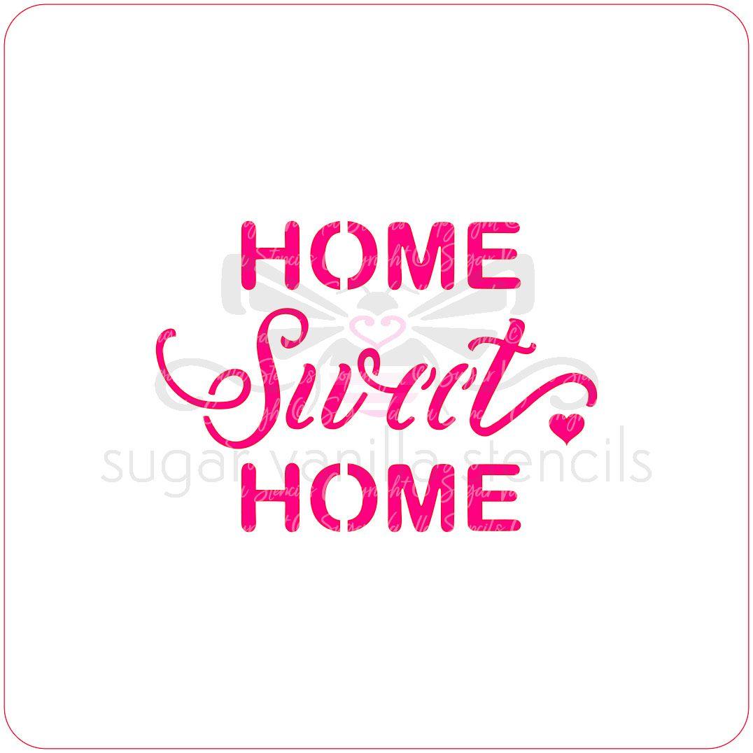 Home Sweet Home Cupcake Stencil