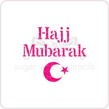 Hajj Mubarak Cupcake Stencil (Crescent)