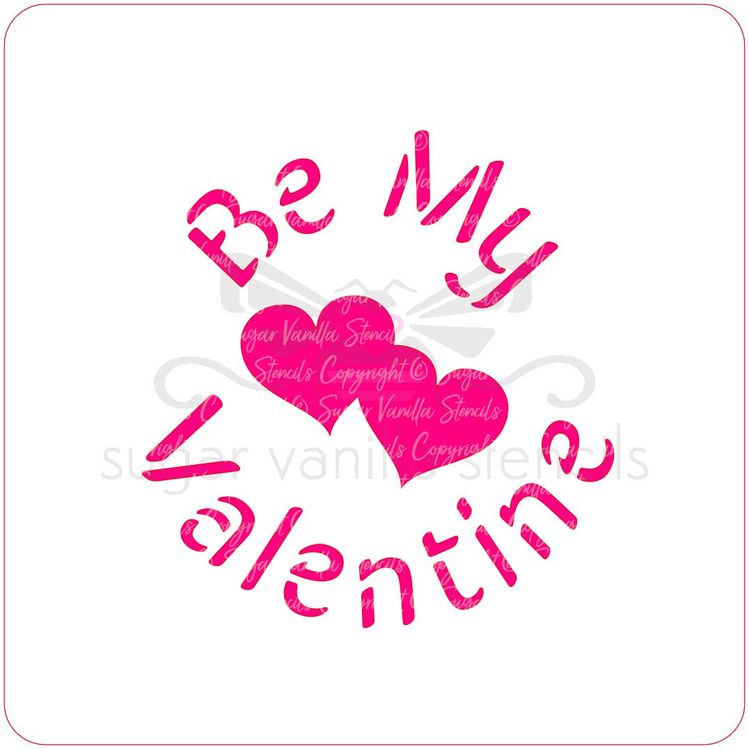 Be My Valentine Cupcake Stencil