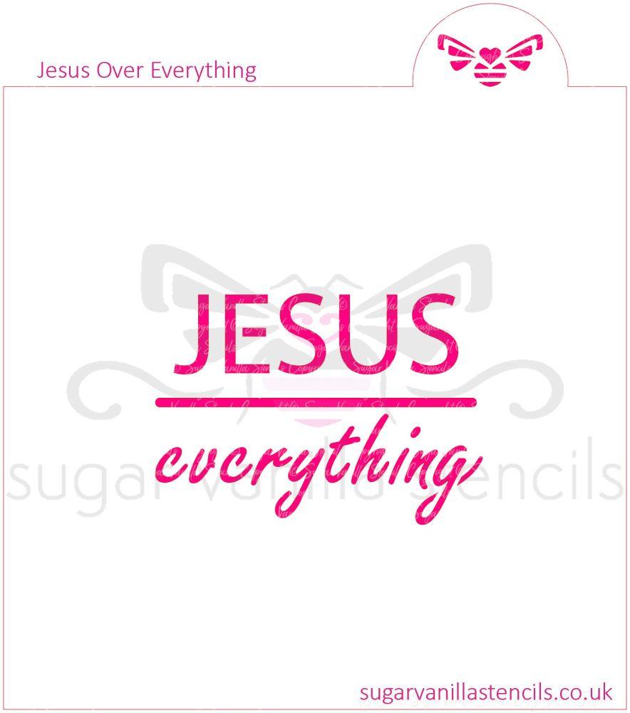 Jesus Over Everything Cookie Stencil