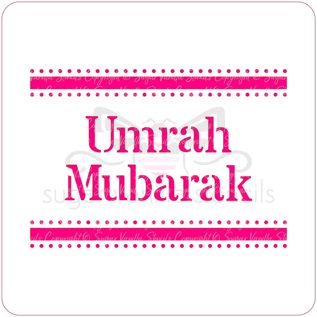Umrah Mubarak Cupcake Stencil (Lines)