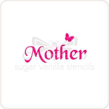Mother Cupcake Stencil