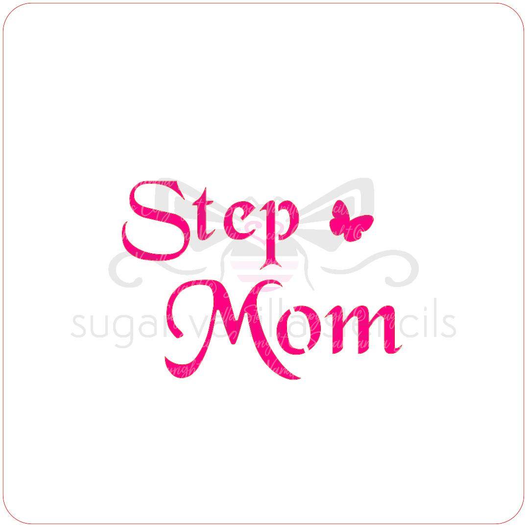 Stepmom Cupcake Stencil