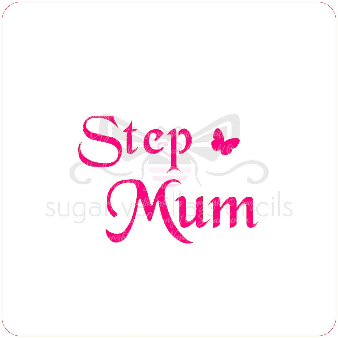 Stepmum Cupcake Stencil