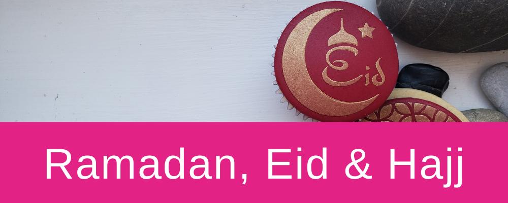 <!--012-->Ramadan, Eid & Hajj