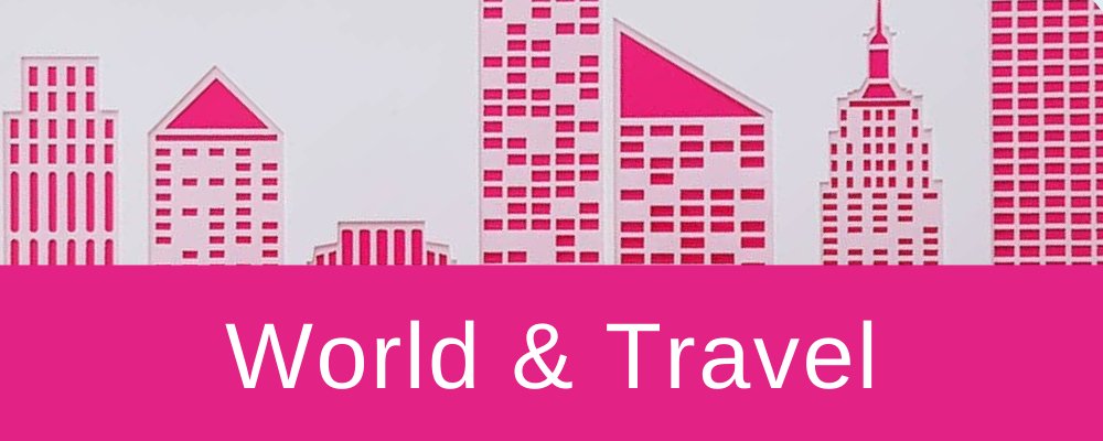 <!--009-->World & Travel