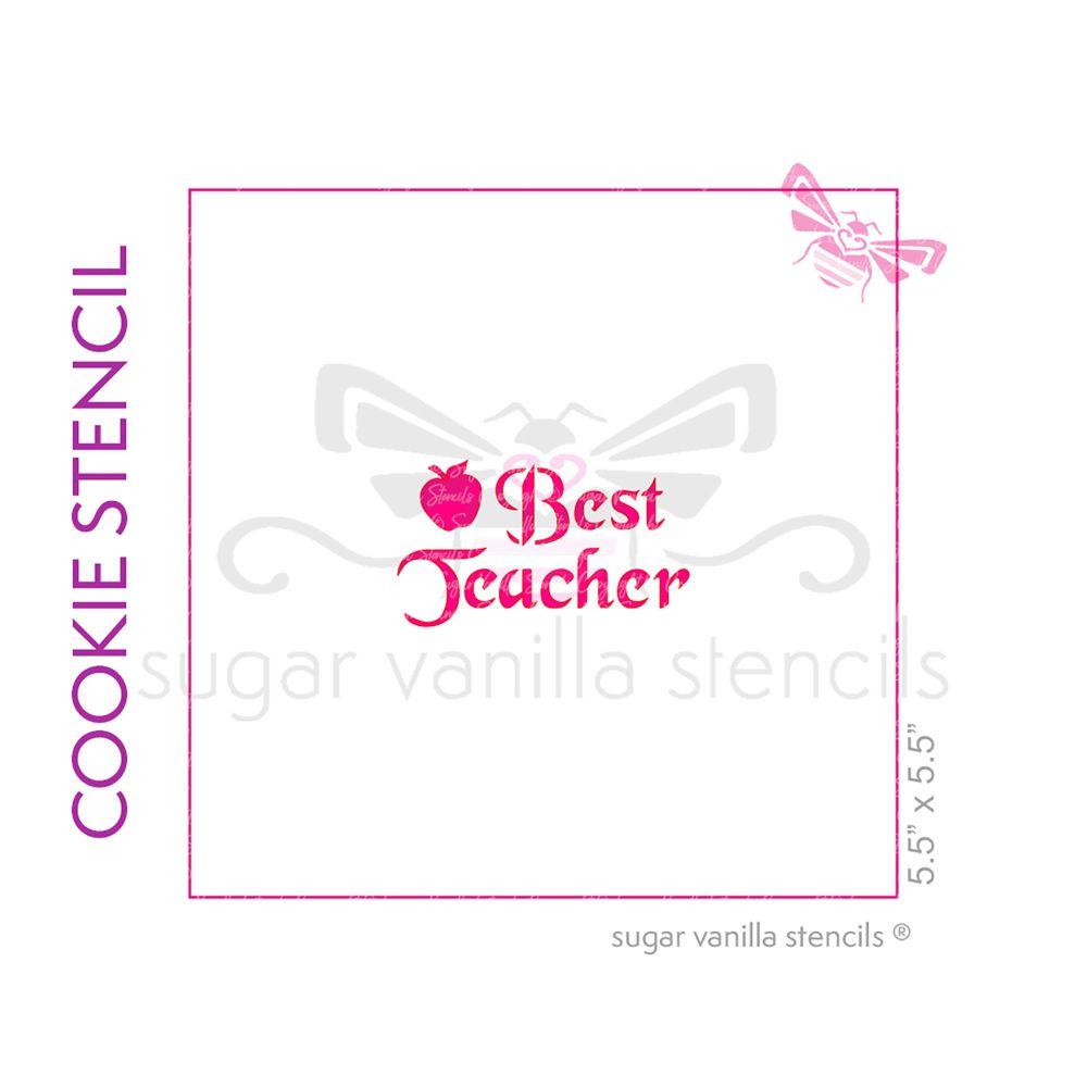 Best Teacher Cookie Stencil