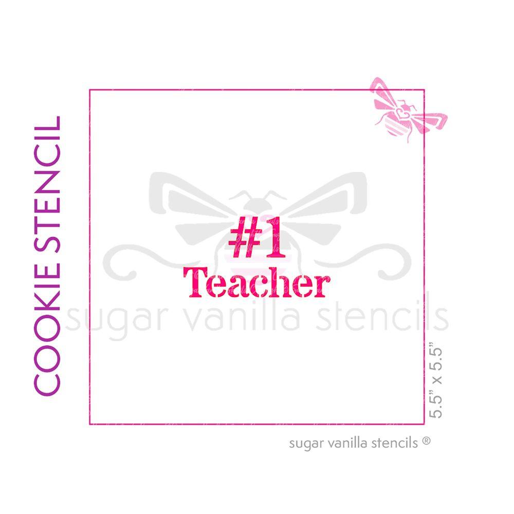 No. 1 Teacher Cookie Stencil