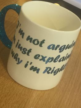 The Always Right Mug