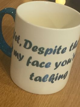 The Still Talking Mug
