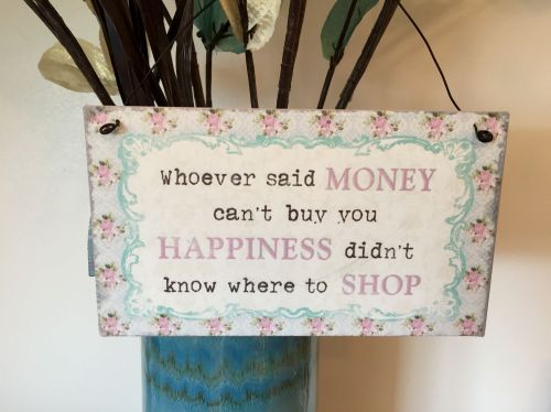 Money Can't Buy Happiness Tin Plaque