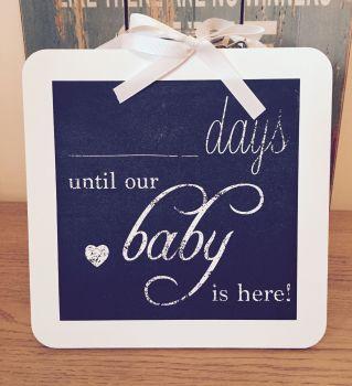 Baby Countdown Plaque