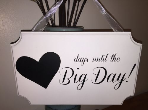 Days Till Our Big Day Hanging Chalkboard