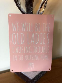 Nursing Home Tin Plaque