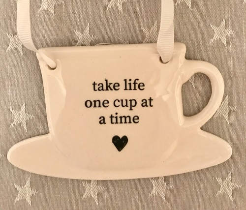 Take Life One Cup At A Time Ceramic Tea Cup