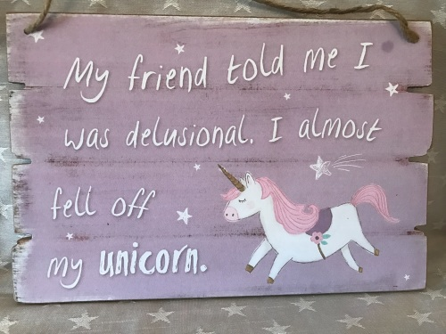 Unicorn Humorous Hanging Plaque