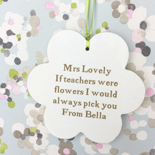 If Teachers Were Flowers Hanging Sign