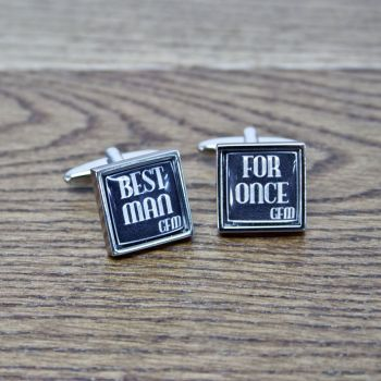 Best Man For Once Cufflinks
