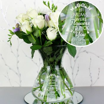 If Mums Were Flowers Personalised Vase