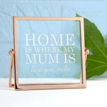 Home Is Where Mum Is Rose Gold Frame