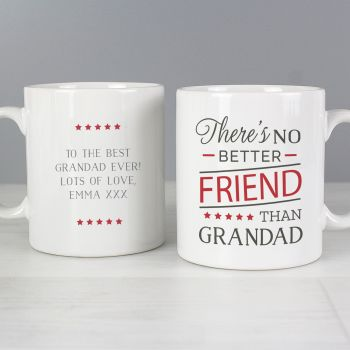 No Better Friend Grandad Mug