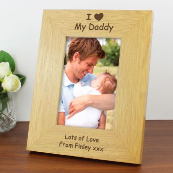 I Love My Daddy Personalised 6x4 Frame