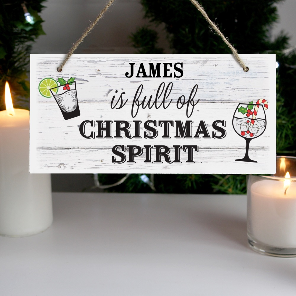 Full Of Christmas Spirit Personalised Sign