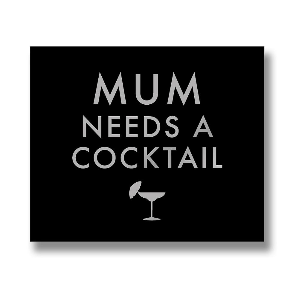Mum Cocktail Sign