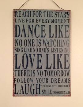 Live For Every Moment Tin Plaque
