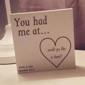 You Had Me At.......