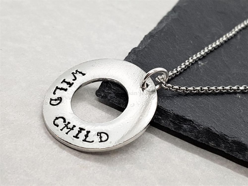 Pewter Washer Pendant - WILD CHILD HIDDEN AS SOLD FONT