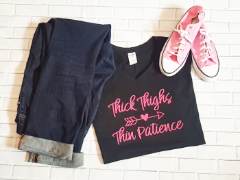 Thick Thighs Thin Patience V Neck Ladies T Shirt