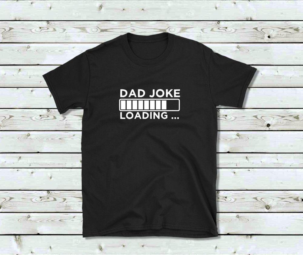 Men's T Shirt - Dad Joke Loading