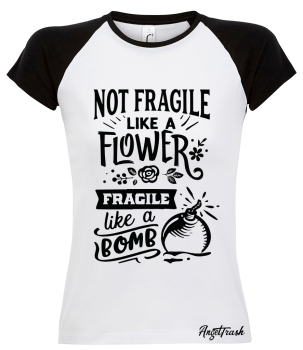 Ladies Contrast T Shirt - Fragile Like a Bomb