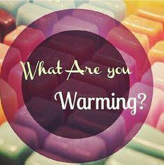 what are you warming