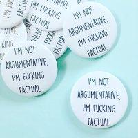 I'm Not Argumentative